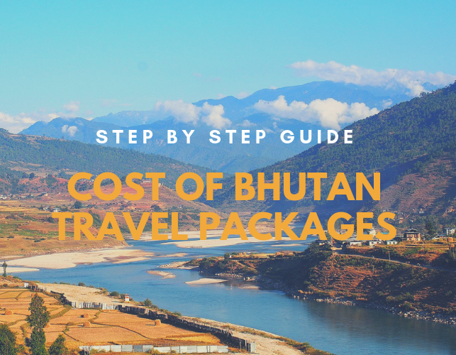 How much does Bhutan travel packages cost: A Step-by-Step Guide
